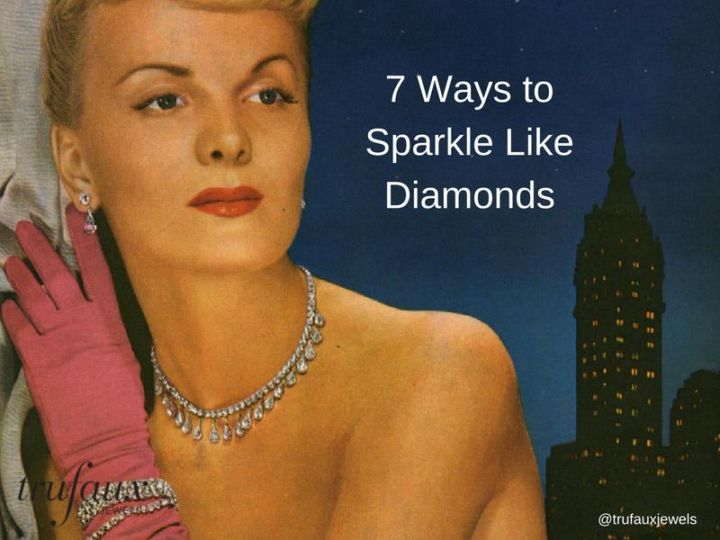 7 Ways to Sparkle Like Diamonds