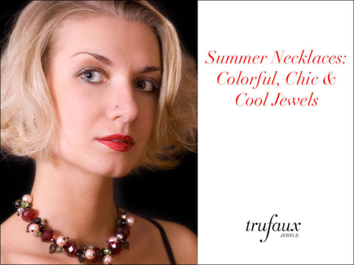 Summer Necklaces: Colorful, Chic & Cool Jewels