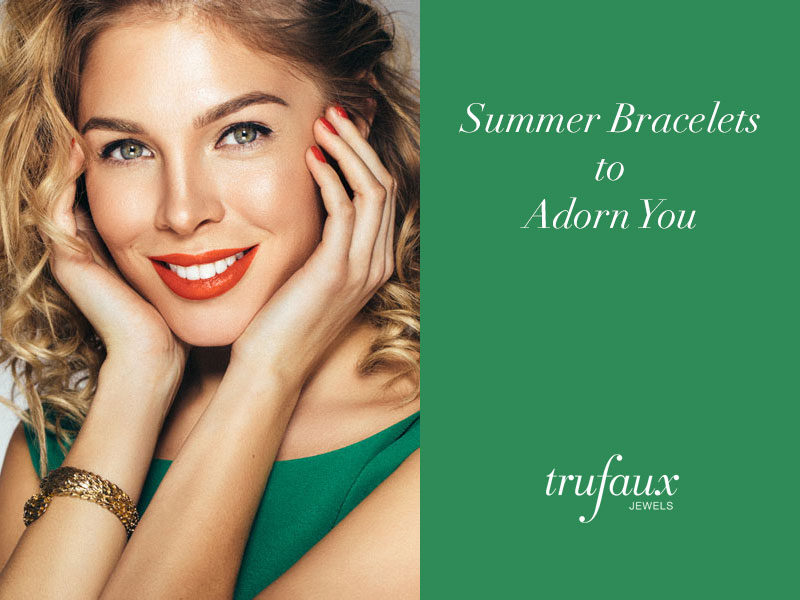 Summer bracelets for casual, office and evening wear
