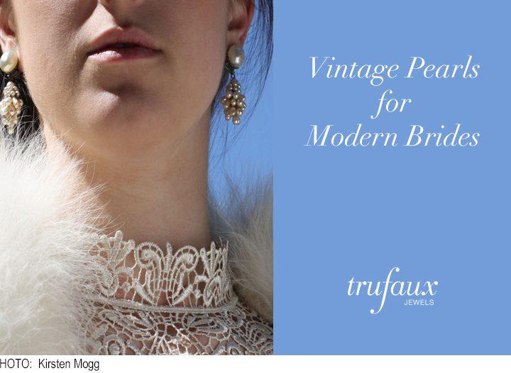 Vintage Pearls for Modern Brides